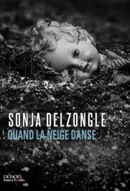 Quand la neige danse de Sonja DELZONGLE ****