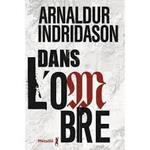 Dans l'ombre   Araldur  Indridason