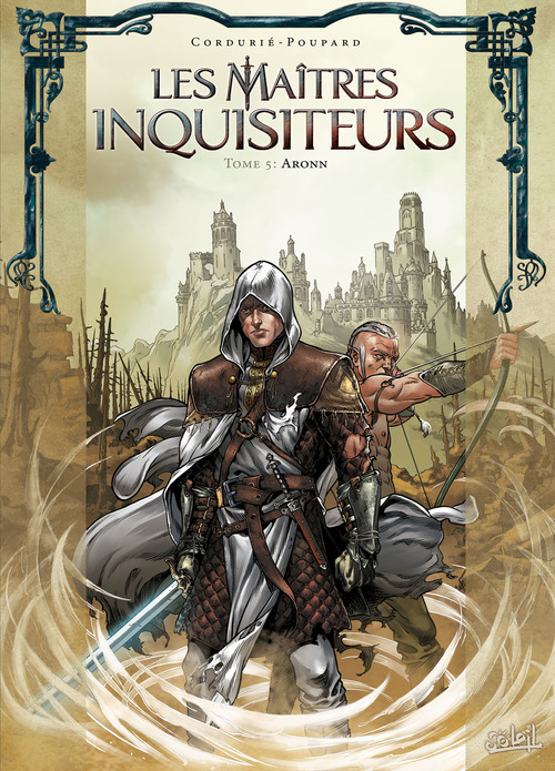 Les maîtres inquisiteurs - Tome 05 Aronn - Jarry & Bordier