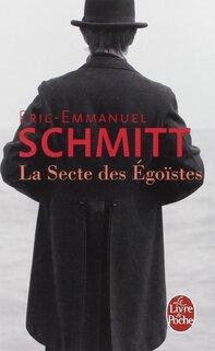 La secte des égoïstes de Eric Emmanuel Schmitt