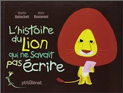 Le lion qui ne savait pas écrire - GS/CP