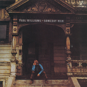 Chefs d'oeuvre oubliés # 27: Paul Williams - Someday man (1970)