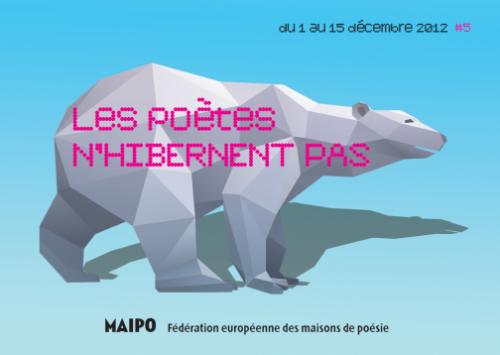 """Festival """"les poètes n'hibernent pas"""" le 13 décembre 2012"""