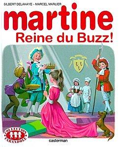 Martine Reine du Buzz
