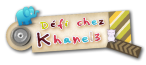 ♥Défi Khanel♥