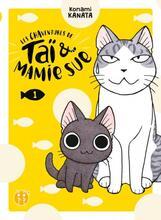 Les Chaventures de Taï et Mamie Sue T01