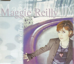 REILLY, Maggie - Everytime We Touch (1998)  (Pop)