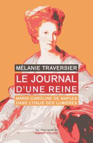 Le journal d'une reine  -  Mélanie Traversier