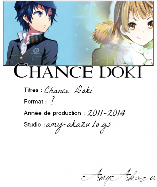 Chance Doki → Fiche Technique