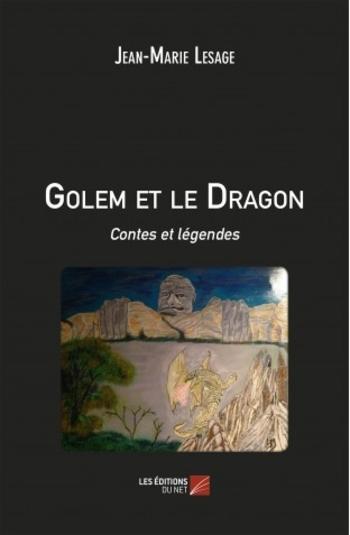 golem-et-le-dragon-contes-et-legendes-jean-marie-lesage