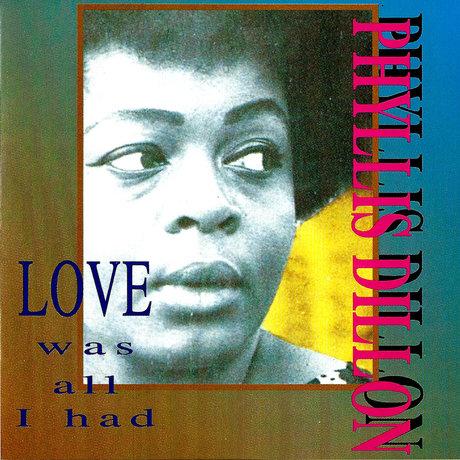 Phyllis Dillon - Love Was All I Had (1967-1971) [Reggae]