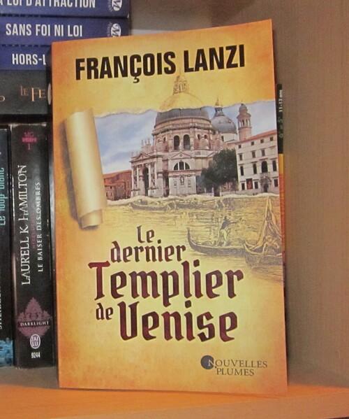 Lanzi François - Le dernier Templier de Venise