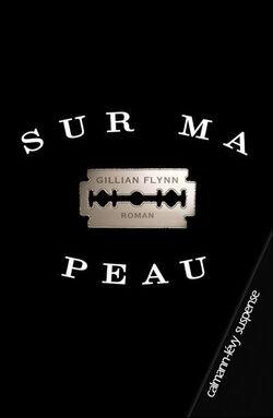 Sur ma peau - Gillian Flynn