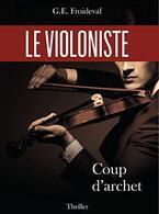 Le violoniste - Coup d'archet