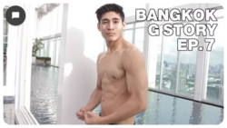 Bangkok G Story 6/? épisodes Vostfr