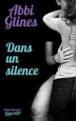 Chronique Dans un silence d'Abby Glines