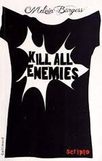 """Kill all enemies"""
