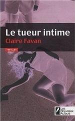 • Le tueur intime de Claire Favan
