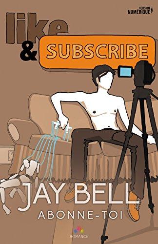 Abonne toi de Jay Bell