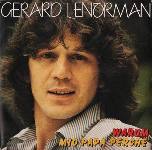 Gerard Lenorman - Warum, Mio Papa Perche (1981) 01