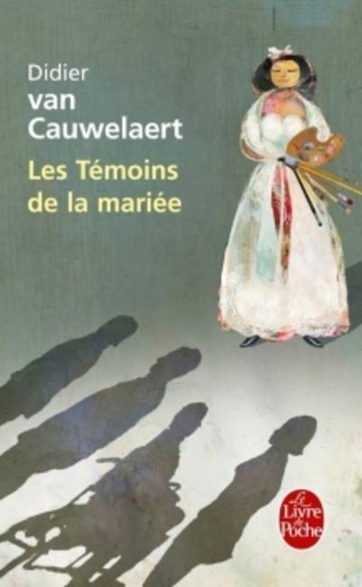 """Les t""""moins de la mariée de Didier Van Cauwelaert"""