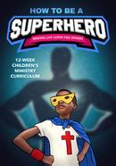 Comment devenir un programme du ministère des enfants de super-héros