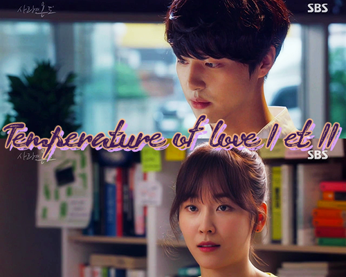 Temperature of Love 1 & 2