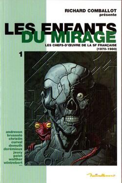 """""""Les Enfants du Mirage"""" de Richard Comballot"""