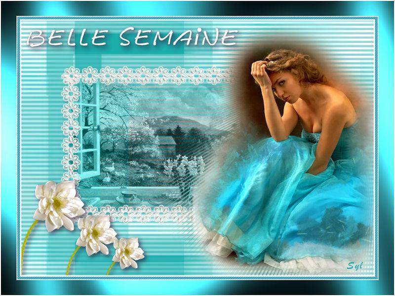 BELLE SEMAINE !!!