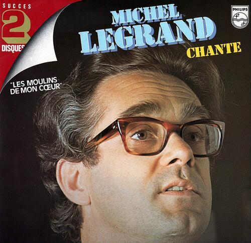 Michel Legrand - Les Moulins De Mon Coeur (1969)