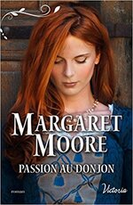 Chronique Passion au donjon de Margaret Moore