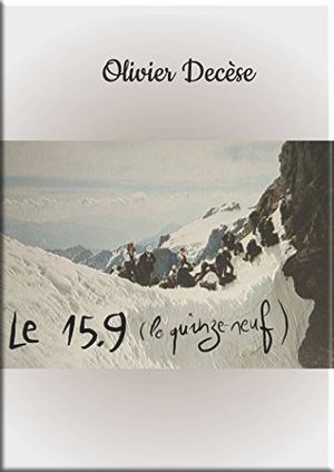Le 15.9 (le quinze-neuf) d'Olivier Decèse