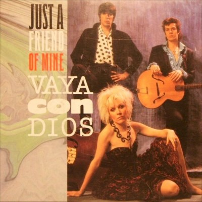 Vaya Con Dios - Just A Friend Of Mine - 1987