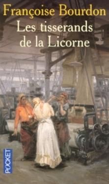 Les Tisserands de la Licorne ; Françoise Bourdon