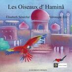 Les Oiseaux d'Haminâ (Elisabeth Sénéchal)