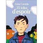 35 kg d'espoir, Anna Gavalda