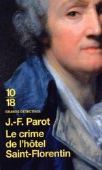 Le crime de l'Hôtel Saint-Florentin - Jean-François Parot - 10/18