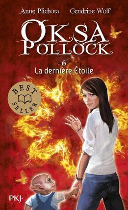 Oksa Pollock : Tome 6 - la dernière étoile de Anne Plichota et Cendrine Wolf
