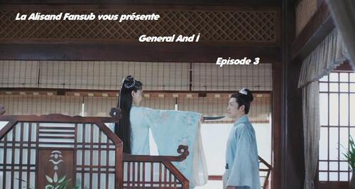 General And I Episode 3