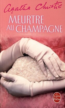 [Livre n°45] Meurtre au champagne