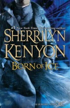 The League #3 - Born of Ice, de Sherrilyn Kenyon
