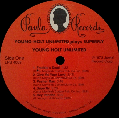 "Young Holt Unlimited : Album "" Plays Superfly "" Paula Records LPS 4002 [ US ]"