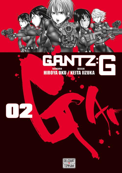 Gantz G - Tome 02 - Hiroya Oku & Keita Iizuka