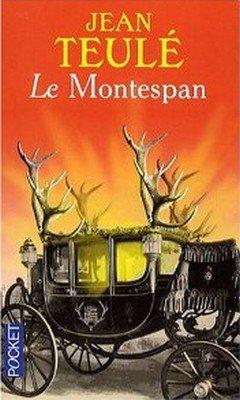 Jean Teul? : Le Montespan