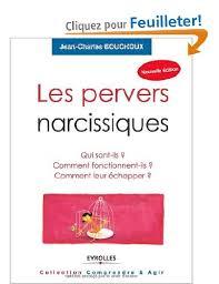 LIVRE - Jean-Charles BOUCHOUX - Les Pervers Narcissiques.