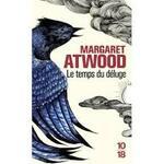 Margaret Atwood, Le temps du déluge, 10-18