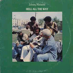 Johnny Morisette - Hell All The Way - Complete LP