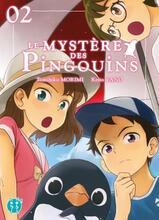 Le mystère des pingouins tome 2
