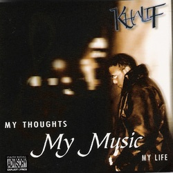 KHALIF - MY TOUGHTS, MY MUSIC, MY LIFE (2001)