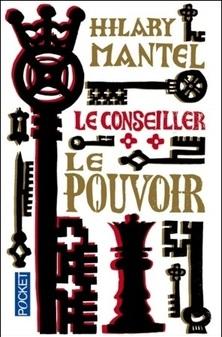 Le Conseiller, tome 2, Le Pouvoir ; Hilary Mantel